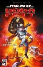 Wagner, John Star Wars Masters 08 - Boba Fett - Feind des Imperiums