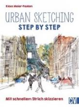 Meier-Pauken, Klaus Urban sketching Step by Step