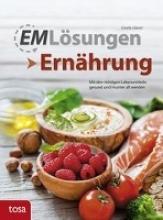 Glaser, Gisela EM-Lösungen - Ernährung