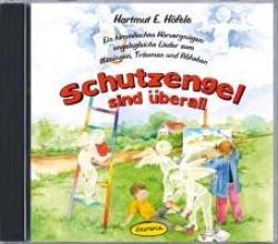 Höfele, Hartmut E. Schutzengel sind überall (CD)