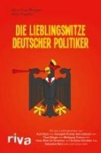 Brugger, Hans Peter Die Lieblingswitze deutscher Politiker