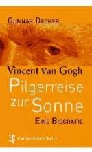Decker, Gunnar Pilgerreise zur Sonne