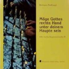 Multhaupt, Hermann Alte irische Segenswünsche 3. Möge Gottes rechte Hand unter deinem Haupte sein