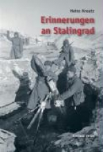 Kreutz, Heinz Erinnerungen an Stalingrad