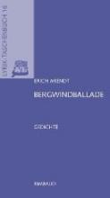 Arendt, Erich Smtliche Gedichte Bergwindballade