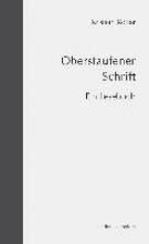 Rotter, Kristian Oberstaufener Schrift