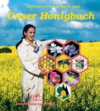 Fischer-Nagel, Heiderose Unser Honigbuch