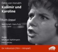 Horváth, Ödön von Kasimir und Karoline. CD und DVD