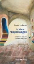 Lankarany, Hossein Der blaue Puppenwagen