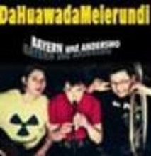Da Huawa, da Meier und I Bayern und Anderswo