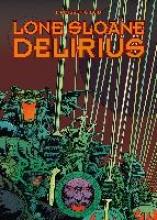 Druillet, Philippe Lone Sloane - Delirius