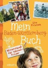 Friesen, Ute Mein Baden-Wrttemberg-Buch