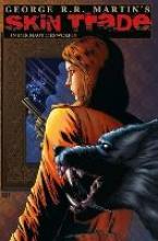 Martin, George R. R. George R.R. Martin: Skin Trade - In der Haut des Wolfes