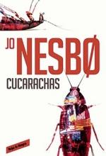 Nesbo, Jo CucarachasCockroaches