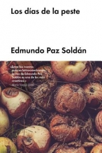 Soldan, Edmundo Paz Los días de la pesteThe Days of Plague