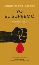 Bastos, Augusto Roa Yo el supremoI the Supreme