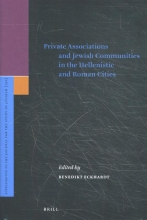 , Private Associations and Jewish Communities in the Hellenistic and Roman Cities