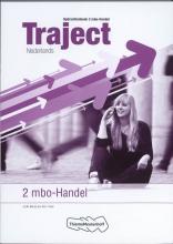 J.H.M.  Mol, W.A. `t Hart Traject Nederlands 2 mbo-handel Opdrachtenboek