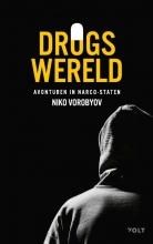 Niko Vorobyov , Drugswereld