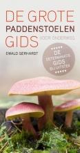 Ewald  Gerhardt De grote paddenstoelengids voor onderweg