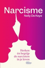 Nelly De Keye , Narcisme