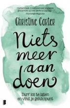 Christine Carter , Niets meer aan doen