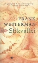 Frank  Westerman Stikvallei
