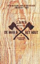 Lars Mytting , De man en het hout