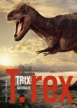 Daan  Remmerts de Vries T.rex Trix in Naturalis