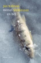 Jón Kalman  Stefánsson Hemel en hel