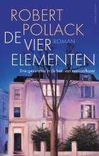 Robert Pollack , De Vier Elementen