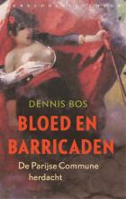 Dennis  Bos Bloed en barricaden