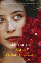 Erin  Bartels Wat we verborgen houden