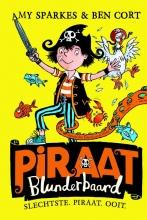 Amy Sparkes , Slechtste Piraat Ooit