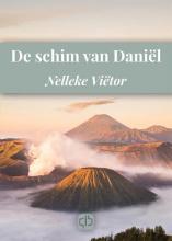 Nelleke  Viëtor De schim van Daniël - grote letter uitgave