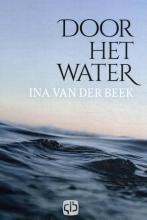 Ina van der Beek , Door het water