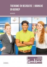Carolien  Blankendaal Werkboek toerisme en recreatie