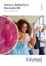 A. van Oeffelen , Toets- en Examentrainer Horeca, Bakkerij en Recreatie BB Werkboek