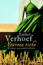 Esther  Verhoef Nouveau riche en andere spannende verhalen