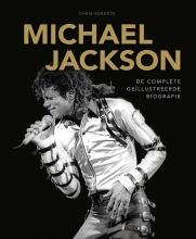 Chris  Roberts Michael Jackson De complete geïllustreerde biografie