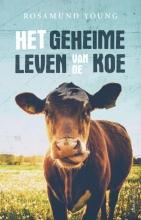 Rosamund  Young Het geheime leven van de koe