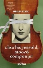 Wesley  Stace Wesley Stace | Charles Jessold, moordcomponist