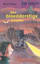 Mirjam Mous , Een bloeddorstige meester