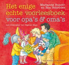 Ron Schröder Marianne Busser, Enige echte voorleesboek voor opa`s en oma`s