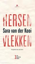 Sara van der Kooi , Hersenvlekken