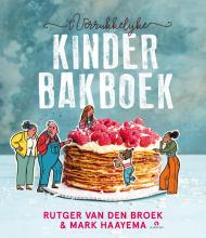 Mark Haayema Rutger van den Broek, 't Verrukkelijke kinderbakboek