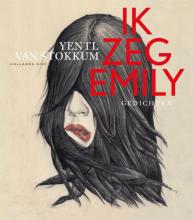 Yentl van Stokkum , Ik zeg Emily