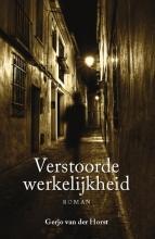Gerjo van der Horst Verstoorde werkelijkheid