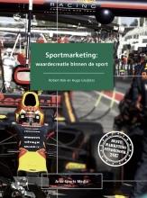 Hugo Gruijters Robert Kok, Sportmarketing: waardecreatie binnen de sport