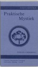 A.J.H. van Leeuwen E. Underhill, Praktische mystiek voor gewone mensen